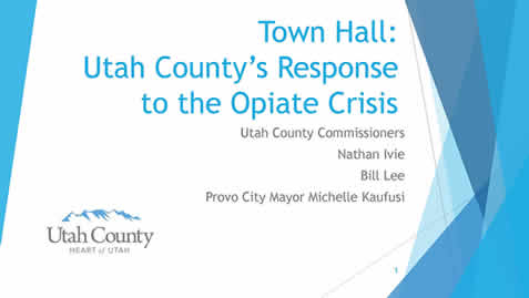 Provo Opiate Town Hall and Related Opiate Crisis Information